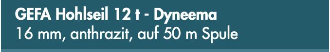 GEFA Hohlseil 12 t - Dyneema