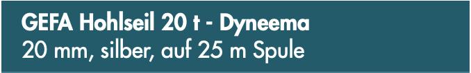 GEFA Hohlseil 20 t - Dyneema