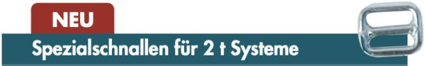 Spezialschnallen für 2 t Systeme